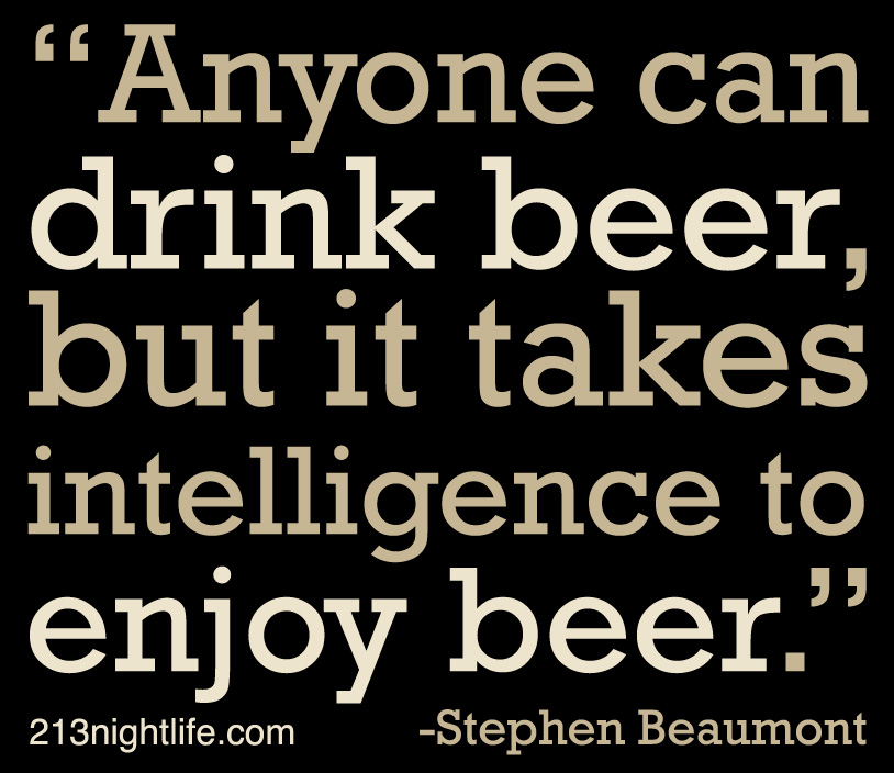 Anyone Can Drink Beer