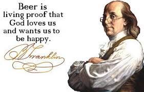 Ben Franklin Quote - Beer