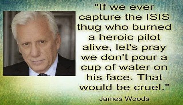 James Woods Quote - ISIS