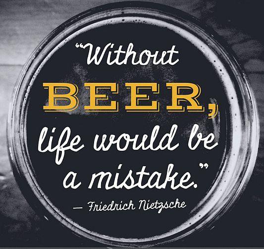 Nietzsche Quote - Beer